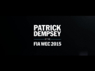 Patrick Dempsey – Ready for the FIA WEC 2015
